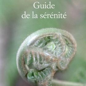 Le Guide de la sérénité d'Anne-Emma Pasquier