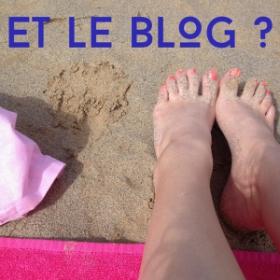 Je pars en vacances, oui mais le blog ?