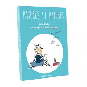 Rayures et Ratures, le joli livre illustré pour mieux comprendre les enfants et les adultes surdoués