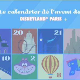 Disneyland Paris est fermé mais propose son calendrier de l'Avent 100% gratuit
