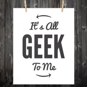 Mais en fait ça veut dire quoi être Geek ?