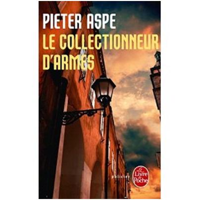 Pieter Aspe le collectionneur darmes Pieter Aspe – Le collectionneur d'armes
