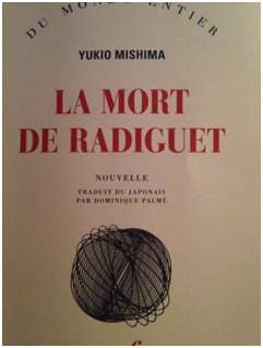 la mort de radiguet Yukio Mishima La mort de Radiguet, de Yukio Mishima