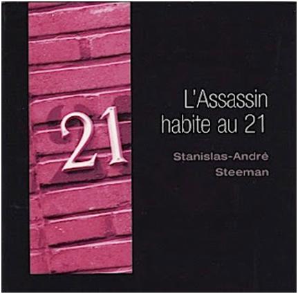 lassassin habite au 21 steeman L'assassin habite au 21 de Stanislas André Steeman