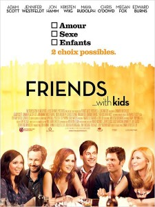 120801 FriendwithKids 225x300 Les sorties ciné du mercredi 1er août