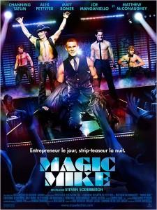 Magic Mike 225x300 Les sorties ciné du mercredi 15 août