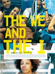 The We and the I 225x300 Les sorties ciné du mercredi 12 septembre