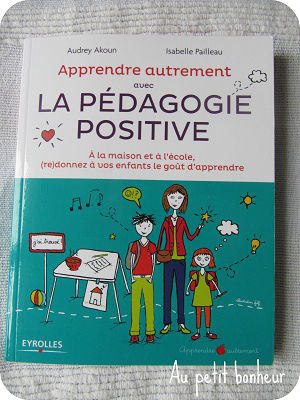 livre education la pedagogie positive 3 Mon enfant est à la traîne à l'école, comment l'aider ?