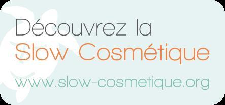 slow cosmetique Connaissez vous la Slow Cosmétique ?