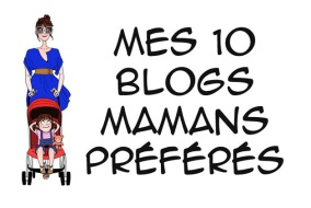 mes-10-blogs-mamans-preferes