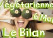 VETETARIENNE-6-MOIS-LE-BILAN-