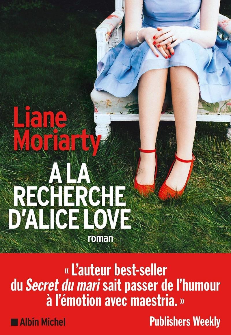 a-la-recherche-d-alice-love-liane-moriarty