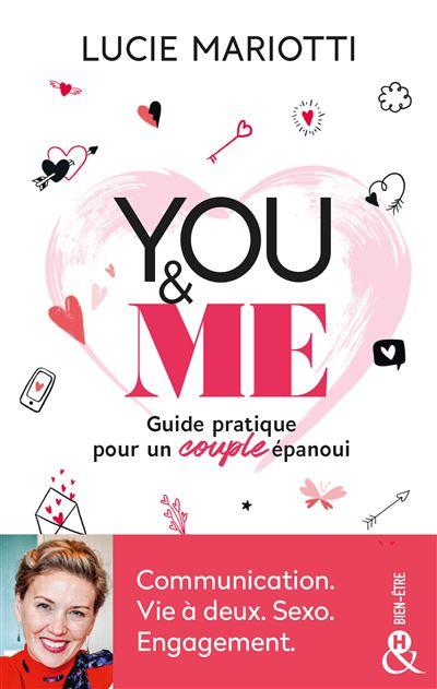 you-and-me-guide-pratique-pour-un-couple-epanoui-lucie-mariotti