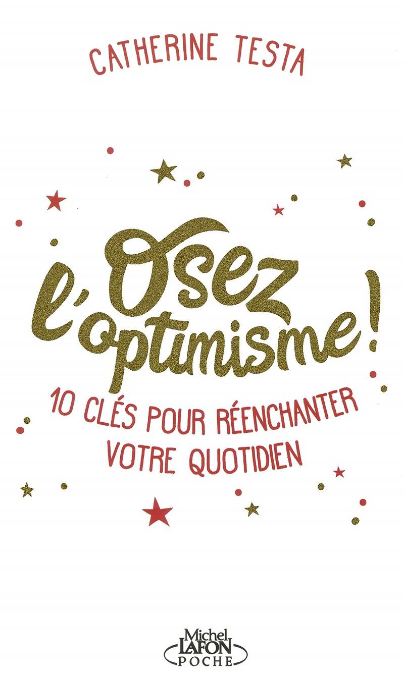 livre-osez-l-optimisme-10-cles-pour-reenchanter-votre-quotidien-catherine-testa
